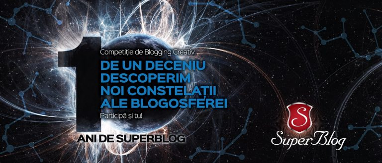 SuperBlog 2018 pentru SuperBloggerul din tine!