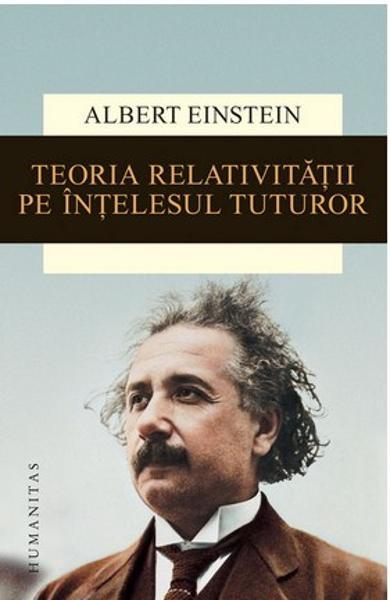 Albert Einstein - Teoria relativitatii
