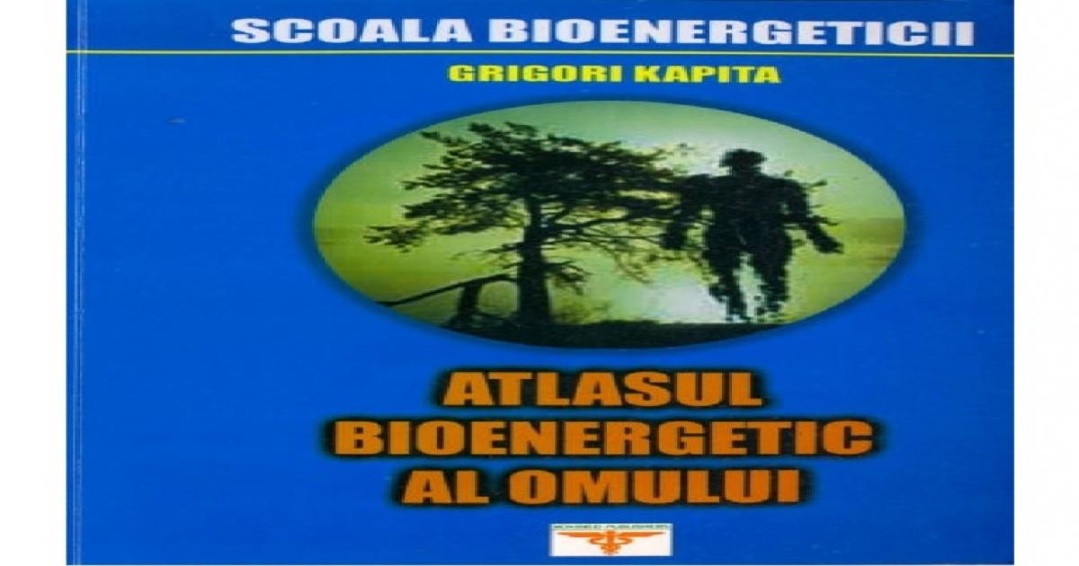 Atlasul bioenergetic al omului de Grigori Kapița