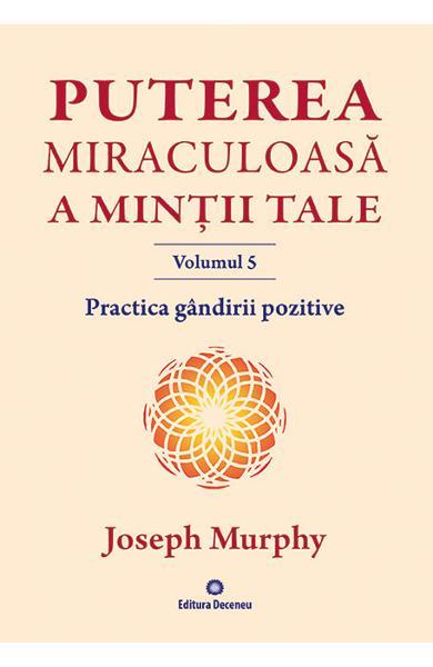 Puterea subconstientului Joseph Murphy